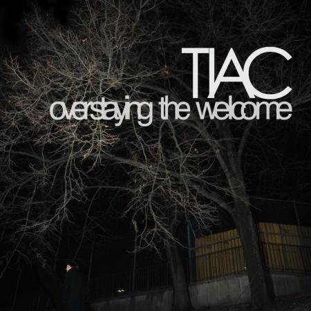 tiac-overstayingthewelcome_scaled