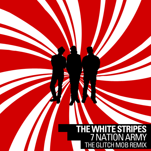 The White Stripes – Seven nation army (The Glitch Mob Remix) | Optimus Poptimus